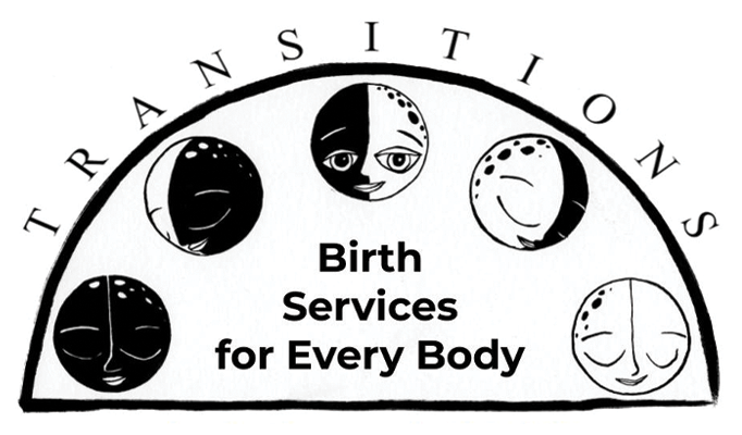Transitions: Birth Services for Every Body
